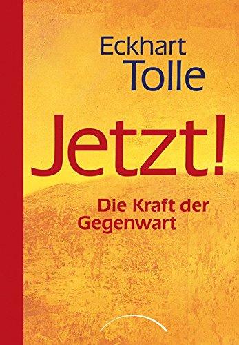 Eckhardt Tolle - Die Kraft der Gegenwart